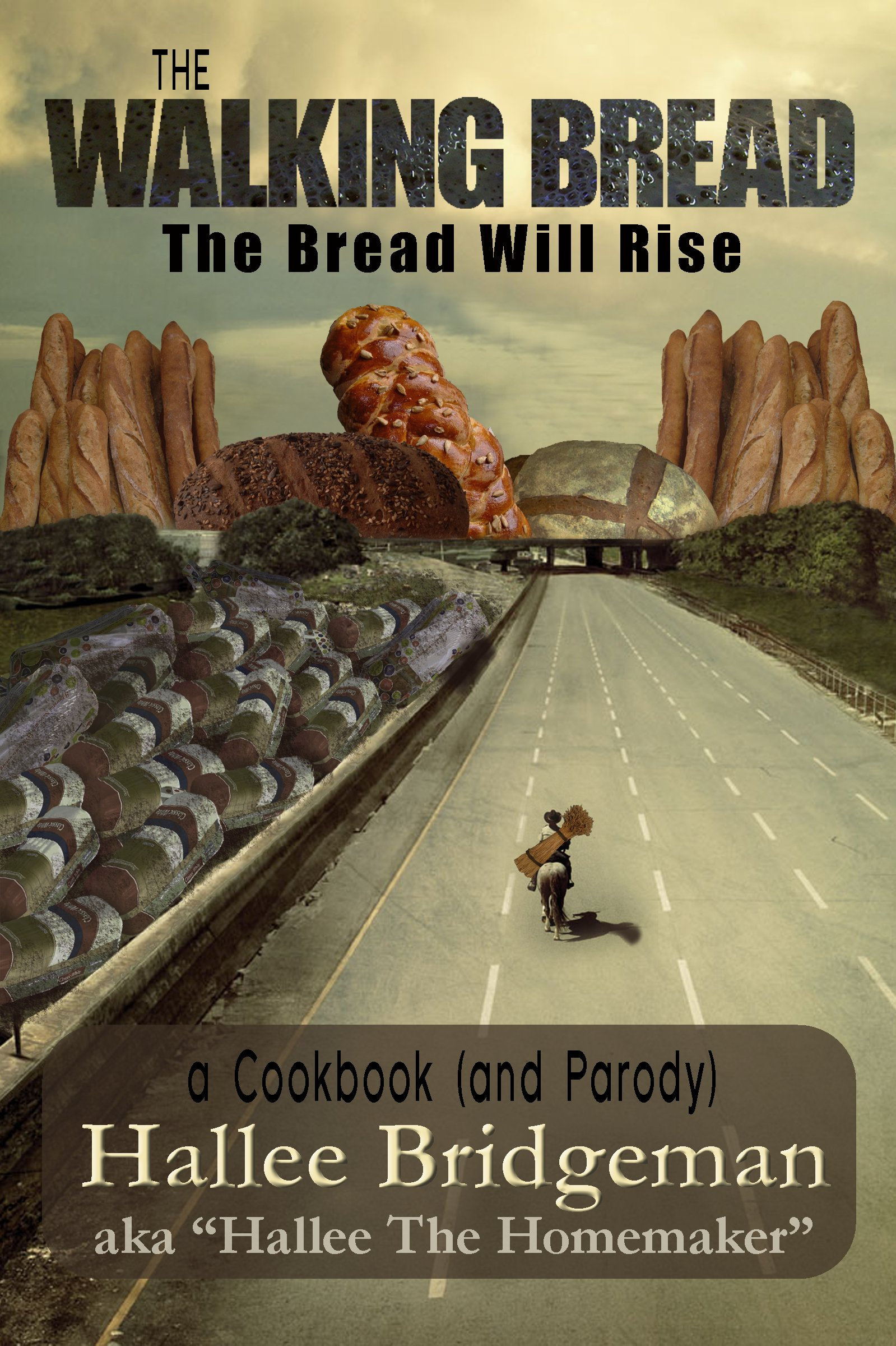 The Walking Bread; The Bread Will Rise! Is Now Available!